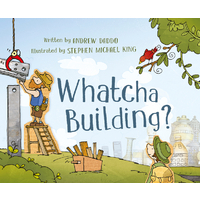ABC Books Whatcha Building? Hardback by Andrew Daddo