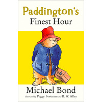 Paddington Bear Paddington's Finest Hour Paperback Book