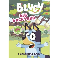 Bluey Big Backyard A Colouring Book