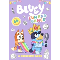 Bluey Fun and Games A Colouring Book